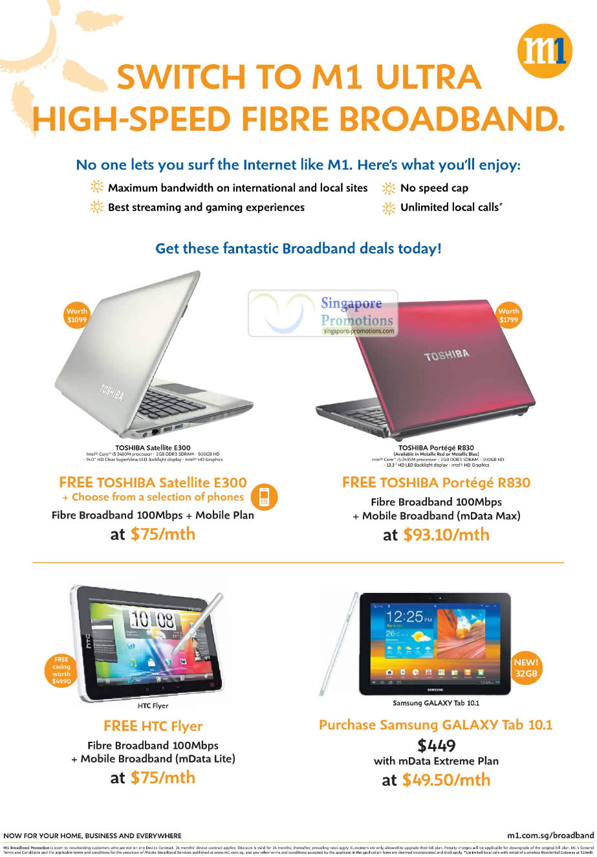Fibre Broadband 100Mbps Free Toshiba Satellite E300 Notebook, Toshiba Portege R830, HTC Flyer, Samsung Galaxy Tab 10.1, mData Mobile Broadband Extreme