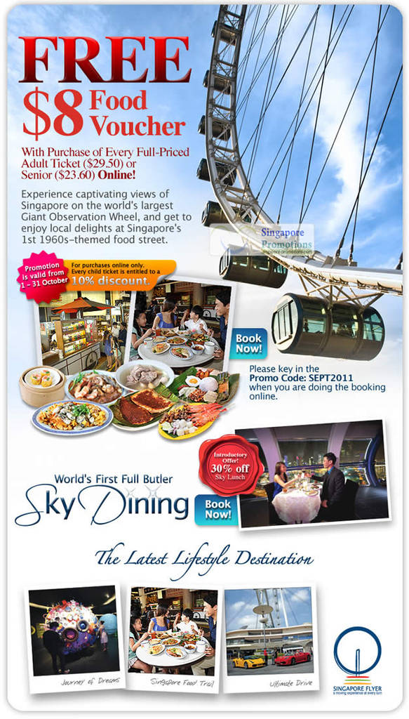 And find even more deals and promotions at Singapore Flyer's very own website! And be sure to check the website regularly in order to be informed of the latest discounts and money-saving deals the Singapore Flyer has to offer!