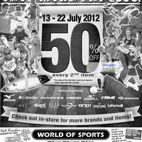 Read more about World of Sports 50% Off 2nd Item 13 - 22 Jul 2012