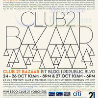 Read more about Club 21 Up To 85% OFF Bazaar SALE @ F1 Pit Building 24 - 27 Oct 2013