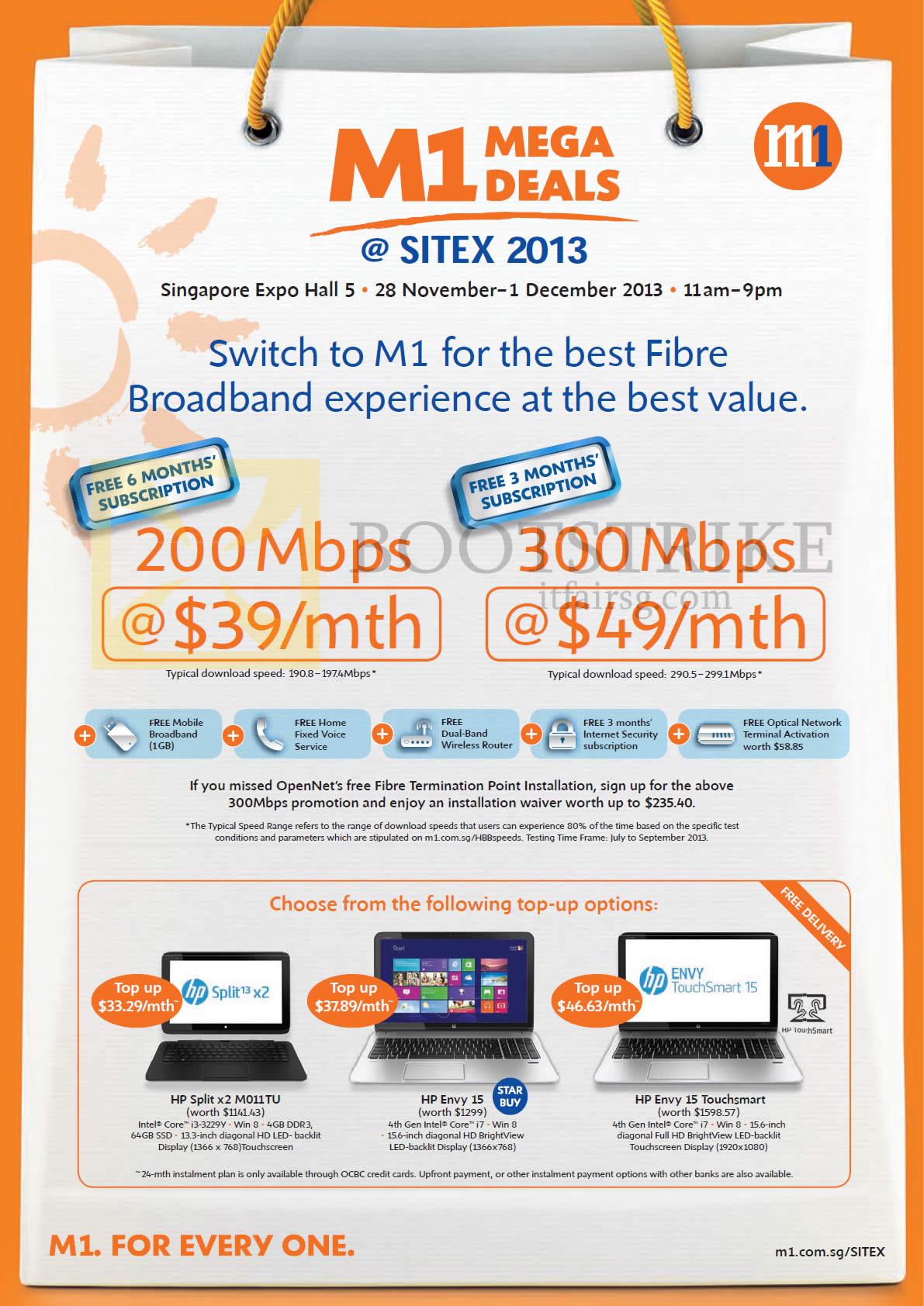 Fibre Broadband 200mbps 39.00 Free 6 Months, 300Mbps 49.00 Free 3 Months, HP Split x2 M011TU Notebook, Envy 15, Envy 15 Touchsmart