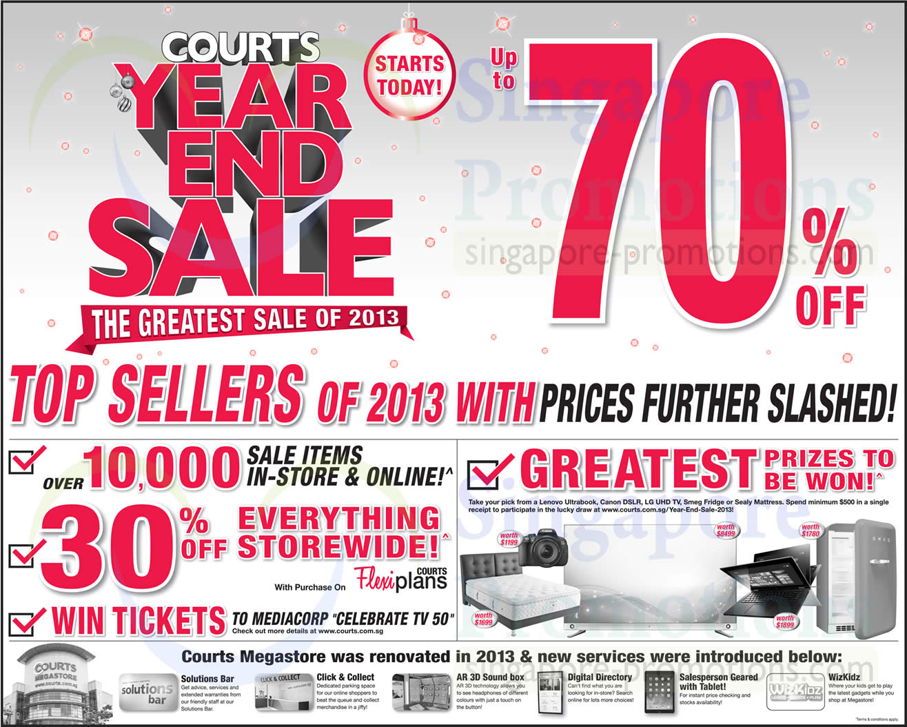Courts year end sale. The greatest sale of 2013. 70% off. and Top sellers of 2013 with prices further slashed.