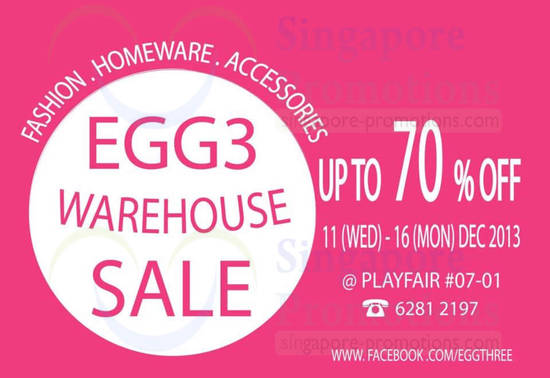 Egg3 Warehouse Sale Venue, Time, Dates