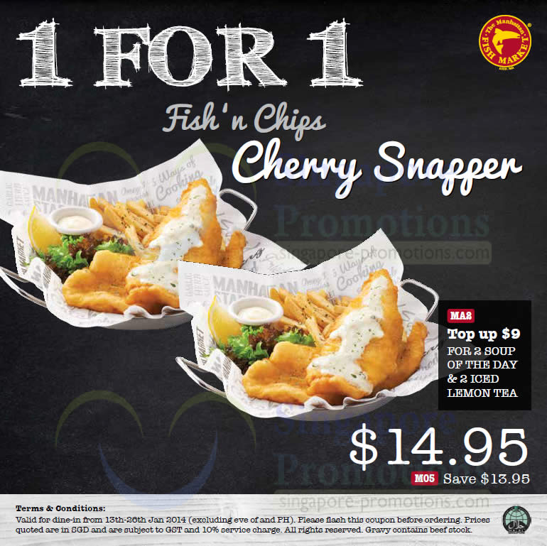 14.95 1 for 1 Fish n Chips Cherry Snapper