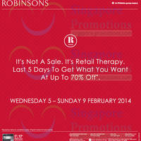 Read more about Robinsons Last 5 Days Up To 70% OFF 5 - 9 Feb 2014