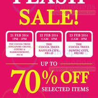 Read more about The Cocoa Trees Up To 70% OFF Selected Items @ 3 Locations 21 - 23 Feb 2014