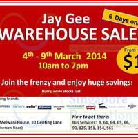 Read more about Jay Gee Warehouse SALE @ Jay Gee Melwani House 4 - 9 Mar 2014