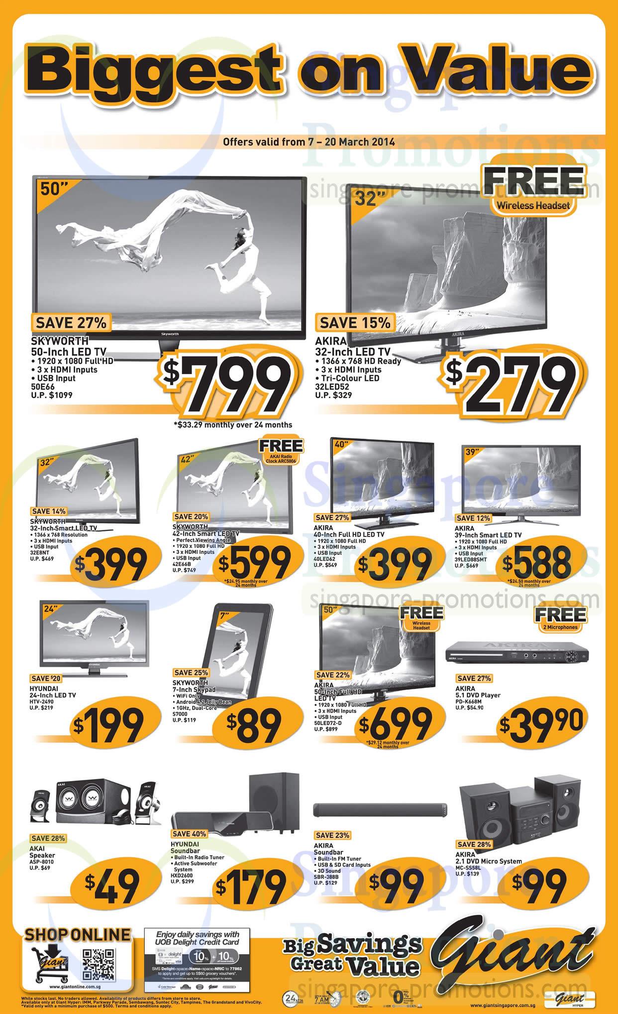 Skyworth 50E66 TV, Akira 32LED52 TV, Akira 39LED88SMT TV, Akira 40LED62, Skyworth 42E66B TV, Skyworth 32E8NT TV, Hyundai HTV-2490 TV, Skyworth S7000 TV, Akira 50LED72D TV, Akira PD-K668M DVD Player, Akira MC-SS58L Hifi System, Akira SBR-388B Soundbar, Hyundai HXD2600 Soundbar, AKAI ASP-8010 Speaker