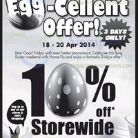 Read more about Home-Fix 10% OFF Storewide Egg-Cellent Offer 18 - 20 Apr 2014