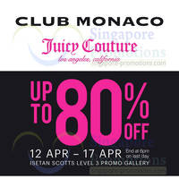 Read more about Isetan Club Monaco & Juicy Couture Up To 80% OFF @ Isetan Scotts 12 - 17 Apr 2014