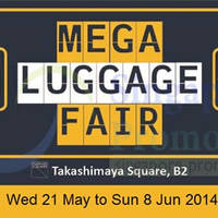 Read more about Takashimaya Mega Luggage Fair 21 May - 8 Jun 2014