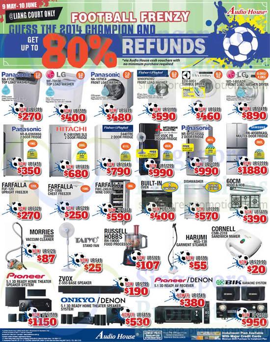 Panasonic NA-F75B3 Washer, LG WF-T9100 Washer, Panasonic NA-107VC4 Washer, Fisher&Paykel WH80F60W2 Washer, Electrolux EDV-6051 Dryer, LG WD-1485ADP Washer, Panasonic NR-BJ226SNSG Fridge, Hitachi R-Z481EMS SLS Fridge, Fisher&Paykel E440TRE Fridge, Mitsubishi Electric MR-V50C PB Fridge, Panasonic NR-BY551XSSG Fridge, Samsung RN-405BRKASL Fridge, Farfalla FUF-120 Freezer, Farfalla FCF-108A Freezer, Farfalla FWC-24S3G Wine Cooler, Russell Hobbs RH-19000 Food Processor, Harumi HGS-138 Garment Steamer and Zvox Z-555 Speaker