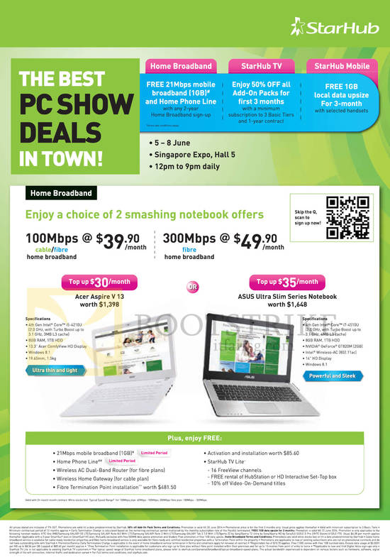 Broadband Fibre 100Mbps 39.90, 300Mbps 49.90. Acer Aspire V13 Notebook, ASUS Ultra Slim Series