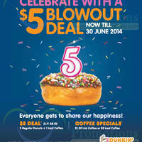 Read more about Dunkin' Donuts $5 Blowout Deal 18 - 30 Jun 2014