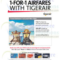 Read more about TigerAir 1 For 1 Air Fares Promo For OCBC Cardmembers 2 - 8 Jun 2014