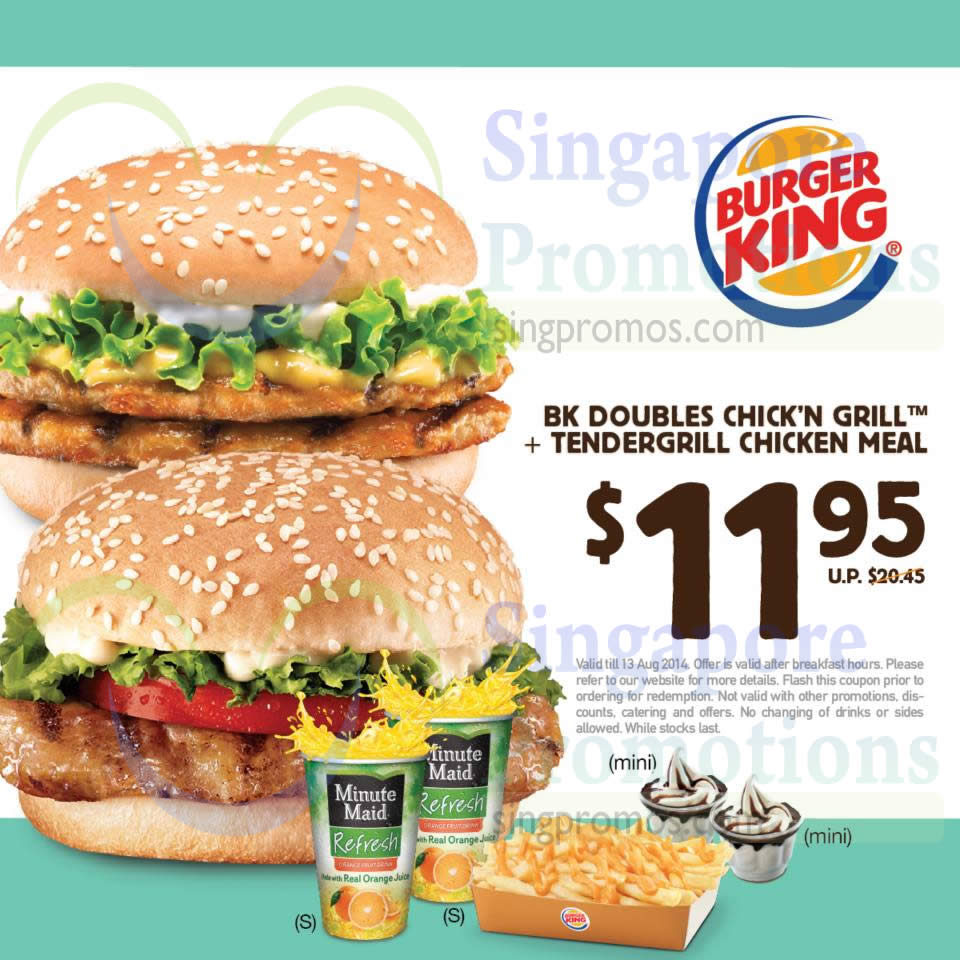 11.95 BK Doubles Chick N Grill, Tendergrill Chicken Meal