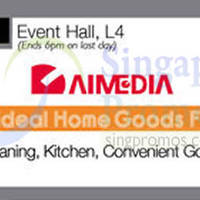 Read more about Aimedia Home Goods Fair @ Isetan Scotts 11 - 23 Jul 2014