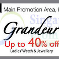 Read more about Grandeur Promo Event @ Isetan Scotts 18 - 24 Jul 2014