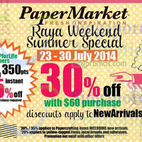 Read more about PaperMarket Raya Weekend Summer Special 23 - 30 Jul 2014