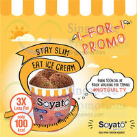 Read more about Soyato 1 for 1 Ice Cream Pints Islandwide Promo 1 - 31 Aug 2014