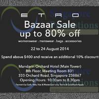 Etro Bazaar SALE @ Mandarin Orchard Hotel 22 - 24 Aug 2014