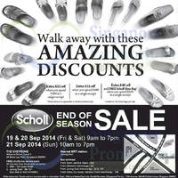 Scholl End of Season SALE @ The Chevrons 19 - 21 Sep 2014