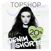 Read more about Topshop 20% OFF Denim Shorts Promo 26 Sep - 2 Oct 2014