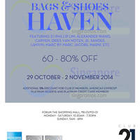 Read more about Club 21 Bags & Shoes Haven @ Forum 29 Oct - 2 Nov 2014