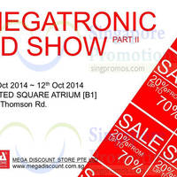 Read more about Mega Discount Store Megatronic Roadshow @ United Square 9 - 12 Oct 2014