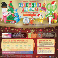 Century Square Craft A Jolly Christmas Promotions & Activities 14 Nov - 24 Dec 2014
