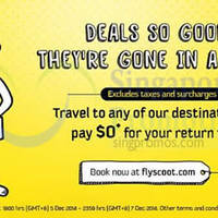 Read more about Scoot $0 Return Direction Fares Promo 5 - 7 Dec 2014