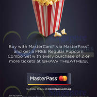 Shaw Theatres MasterCard Masterpass FREE Regular Popcorn Combo Set Promo 1 Jan - 31 Dec 2015