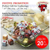 The Laughing Cow Buy 4 Packs Belcube Cheeses & Get Free Party Cube Bowl 20 Dec 2014 - 31 Jan 2015