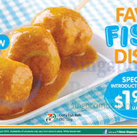 7-Eleven New $1.90 Curry Fish Balls 26 Mar - 21 Apr 2015