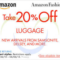 Amazon.com 20% OFF Luggages (NO Min Spend) Coupon Code 27 Mar - 7 Apr 2015