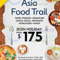Expedia From $175 3D2N Asia Food Trail Holiday 2 - 17 Mar 2015