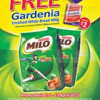 Milo Buy 2 Packs & Get Free Gardenia Enriched White Bread 2 - 15 Apr 2015