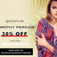 Read more about Dorothy Perkins 20% Off Online Promo @ Zalora 2 - 4 Apr 2015