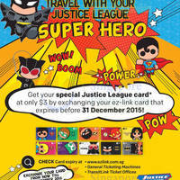 EZ-Link Exchange For NEW Justice League Super Heroes Card @ Islandwide 2 Apr - 31 Dec 2015