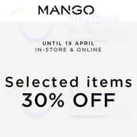 Read more about Mango 30% Off Selected Items 9 - 19 Apr 2015