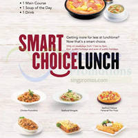Pizza Hut From $8.90 Smart Choice Lunch (Weekdays) 1 Apr 2015