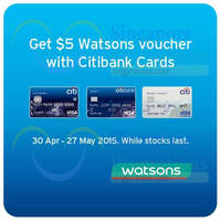 Read more about Watsons Spend $50 & Get $5 Voucher for Citibank Cardholders 30 Apr - 27 May 2015