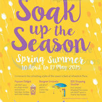 Read more about Wheelock Place Soak Up The Season Promotions 10 Apr - 17 May 2015