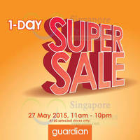 Guardian 1-Day Super Sale @ 60 Stores 27 May 2015