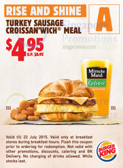 A 4.95 CROISSANWICH Turkey Sausage, Small Hash Browns, Small Minute Maid Refresh