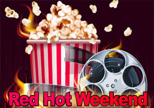 Red Hot Weekend Deal