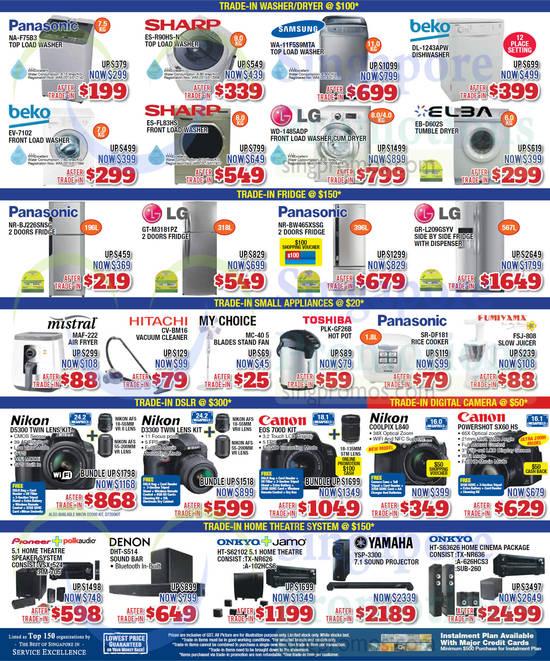 Panasonic NA-F75B3 Washer, Sharp ES-R90HS-N Washer, Samsung WA-11F5S9MTA Washer, Beko DL-1243APW Dishwasher, Beko EV-7102 Washer, Sharp ES-FL83HS Washer, LG WD-1485ADP Washer, Elba EB-D602S Dryer, Panasonic NR-BJ226SNSG Fridge, LG GT-M3181PZ Fridge, Panasonic NR-BW465XSSG Fridge, LG GR-L209GSYV Fridge, Mistral MAF-222 Air Fryer, Hitachi CV-BM16 Vacuum Cleaner, My Choice MC-40 5 Fan, Toshiba PLK-GF26B Hot Pot, Panasonic SR-DF181 Rice Cooker, Fumiyama FSJ-808 Slow Juicer, Nikon D5300 DSLR Digital Camera, Nikon D3300 DSLR Digital Camera, Canon EOS700D DSLR Digital Camera, Nikon Coolpix L840 Digital Camera, Canon Powershot SX60 HS Digital Camera, Denon DHT-S514 Sound Bar, Yamaha YSP-3300 7.1 Sound Projector and Onkyo HT-S63626 Home Cinema Package