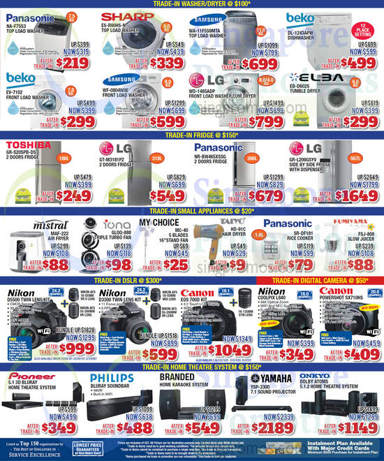 Panasonic NA-F75S3 Washer, Sharp ES-R90HS-N Washer, Samsung WA-11F5S9MTA Washer, Beko DL-1243APW Dishwasher, Beko EV-7102 Washer, Samsung WF-0804W8E Washer, LG WD-1485ADP Washer, Elba EB-D602S Dryer, Toshiba GR-S20SPB-DS Fridge, LG GT-M3181PZ Fridge, Panasonic NR-BW465XSSG Fridge, LG GR-L209GSYV Fridge, Mistral MAF-222 Air Fryer, Iona GLQQ-888 Fan, My Choice MC-40 Fan, Taiyo HD-91C Hair Dryer, Panasonic SR-DF181 Rice Cooker, Fumiyama FSJ-808 Slow Juicer, Nikon D5500 DSLR Digital Camera, Nikon D3300 DSLR Digital Camera, Canon EOS700D DSLR Digital Camera, Nikon Coolpix L840 Digital Camera, Canon Powershot SX710HS Digital Camera, Yamaha YSP-3300 7.1 Sound Projector and Onkyo Dolby Atoms 5.1.2 Home Theatre System