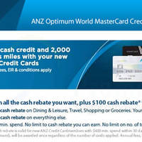 ANZ Credit Cards Apply & Get $100 Cash Rebate & 2000 Bonus Miles 28 Jul - 30 Sep 2015