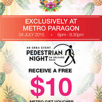 Metro Spend $100 & Get $10 Voucher @ Paragon 4 Jul 2015